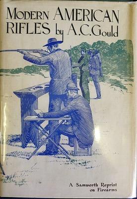 Modern American Rifles: GOULD A.C.