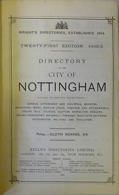 WRIGHT'S DIRECTORY OF THE CITY OF NOTTINGHAM INCLUDING IMMEDIATE NEIGHBOURHOOD: C.N. Wright