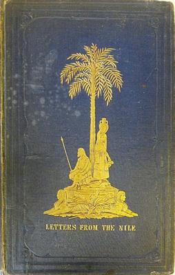 Letters From The Nile: J W Clayton