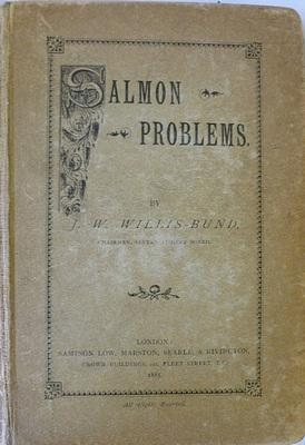 Salmon Problems: BUND J.W.Willis