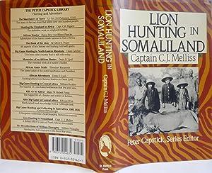 Lion Hunting In Somaliland: MELLIS Captain C.J.