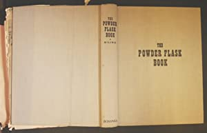 The Powder Flask Book, Treating Of The: RILING Ray