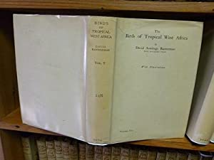 The Birds Of Tropical West Africa Vol. 5: David Armtage Bannerman