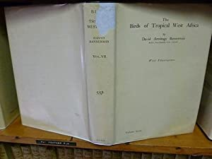The Birds Of Tropical West Africa Volume 7: David Armtage Bannerman