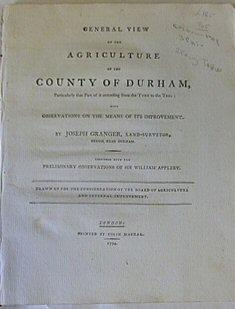 General View Of The Agriculture Of The County Of Durham Particularly Extending Frome The Tyne To ...