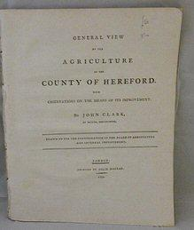 General View of the Agriculture of the County of Hereford. with Observations on the Means of Its ...