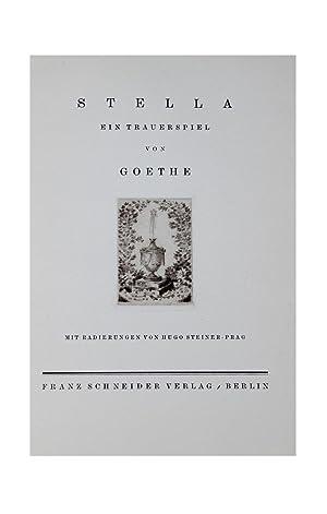 Stella. Ein Trauerspiel.: STEINER-PRAG. - GOETHE, (Johann Wolfgang von).