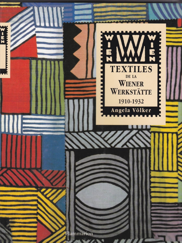 Textiles de la Wiener Werkstätte. 1910-1932: Angela Völker