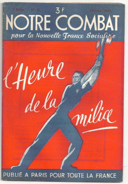 L'heure de la milice. Notre combat pour la Nouvelle France socialiste n° 35