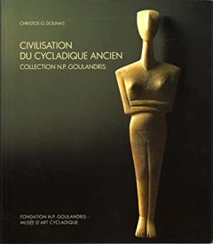 CIVILISATION DU CYCLADIQUE ANCIEN. Collection N.P. GOULANDRIS