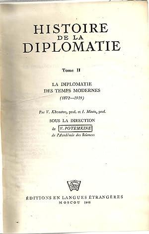 Histoire de la diplomatie. Tome 2. La diplomatie des temps modernes (1872-1919): Potemkine V. (sous...