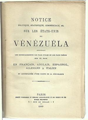 Notice politique, statistique, commerciale, etc. sur les Etats-Unis du Vénézuela, ...