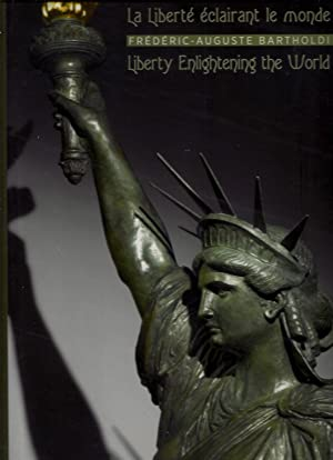 La Liberté éclairant le monde - Liberty Enlightening the World
