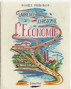 Laurence, Christophe et l'économie: Michèle Pérès-Rain