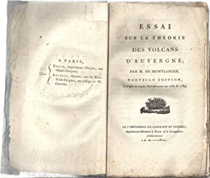 Essai sur la théorie des volcans d'Auvergne.: François-Dominique de Larouzière,