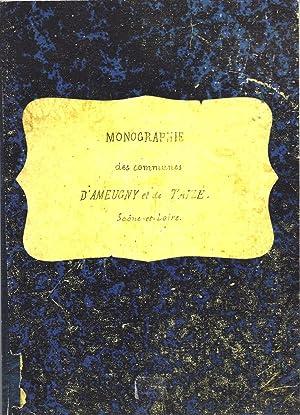 Monographie des communes d'Ameugny et de Taizé, Saône-et-Loire. Par J. S. AMIOT ...