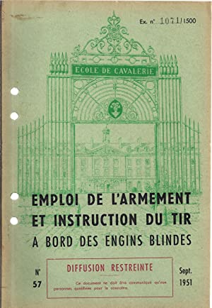 Emploi de l'armement et instruction de tir à bord des engins blindés