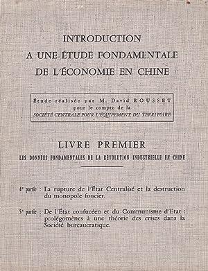 Introduction à une étude fondamentale de l'économie en Chine. Livre I : ...