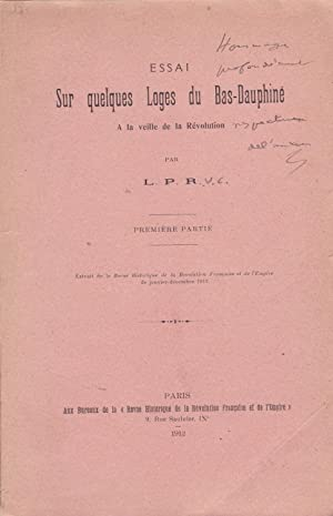 Essai sur quelques loges du Bas-Dauphiné à la veille de la Révolution. Premi&...