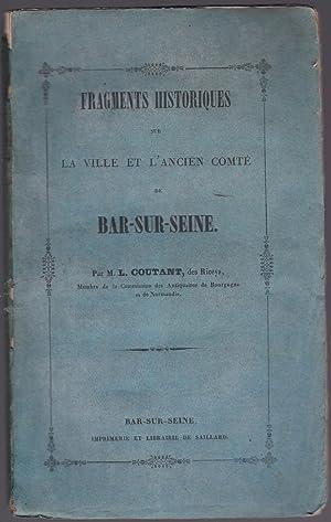 Fragments historiques sur la ville et l'ancien comté de Bar-sur-Seine: L. Coutant