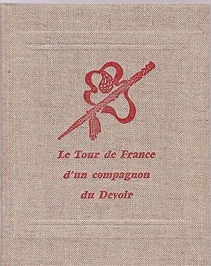Le tour de France d'un compagnon du: Abel Boyer dit