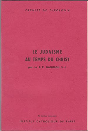 Le judaisme au temps du Christ