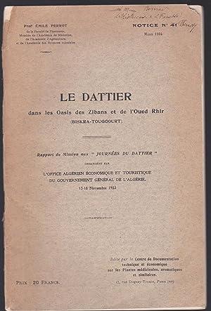 Le dattier dans les oasis des Zibans et de l'Oued Rihr (Biskra-Touggourt): Emile Perrot