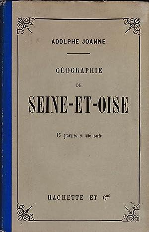 Geographie de Seine-et-Oise. Dixième édition. 1900: Adolphe Joanne