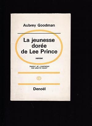 La jeunesse dorée de Lee Prince: Aubrey Goodman
