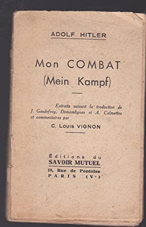 Mon combat - Mein Kampf (extraits): Adolf Hitler. Charles