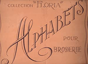 Alphabets pour broderie Album N° 2. Collection Floria