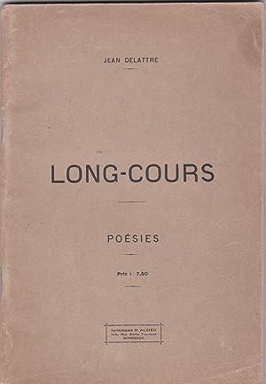 Long-cours. Poésies: Jean Delattre