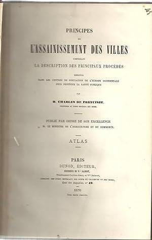Atlas des Principes de l'assainissement des Villes. Suivi de l'Atlas du Traité d&#...