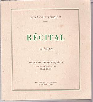 Récital. Poèmes: André-Marie Klenovski