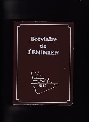 Bréviaire de l'Enimien - Recueil de chansons paillardes de l'Ecole Nationale d&#...