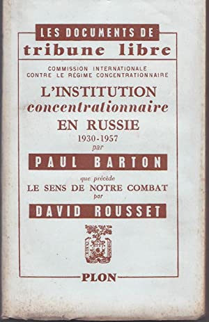 L'institution concentrationnaire en Russie 1930 - 1957, par Paul Barton, que préc&...