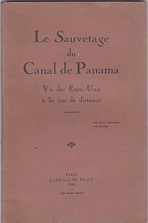 Le sauvetage du canal de Panama vu des Etats-Unis à 30 ans de distance: George J. B. Fisher