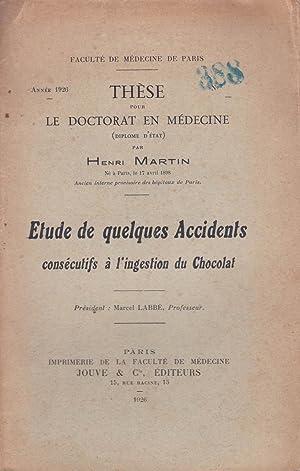 Étude de quelques accidents consécutifs à l'ingestion du chocolat: Henri ...