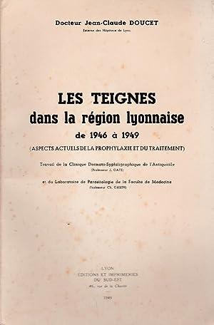 Les teignes dans la région lyonnaise de 1946 à 1949. Aspects actuels de la ...