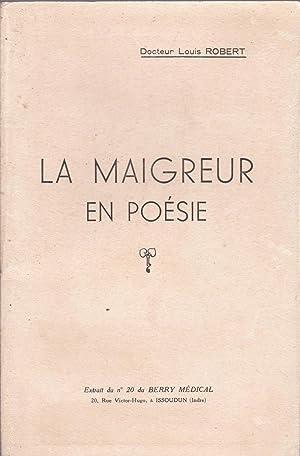La maigreur en poésie: Louis Robert
