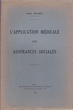 L'application médicale des assurances sociales
