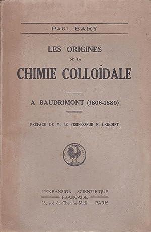 Les origines de la chimie colloïdale. A. Baudrimont (1806-1880): Paul Bary