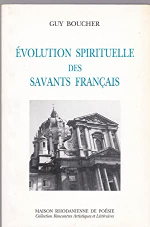 Evolution spirituelle des savants français