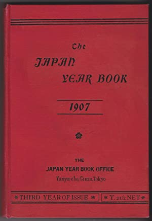 The Japan Year Book 1907. Third year of issue