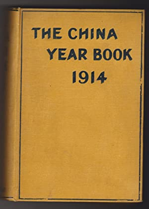 The China Year Book 1914, with a map of Mongolia, a portrait of the président Yuan Shi-Kai