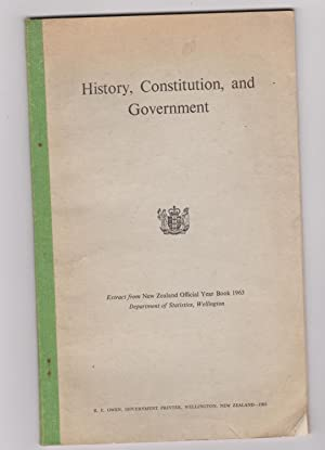 History, Constitution and Government. Extract from New Zealand Year Book 1963