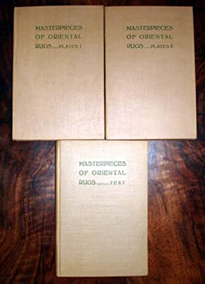 Masterpieces of oriental rugs Text and Plates. 3 volumes. 1922