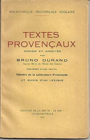 Textes provencaux choisis et annotés par Bruno Durand. Précédés d'...