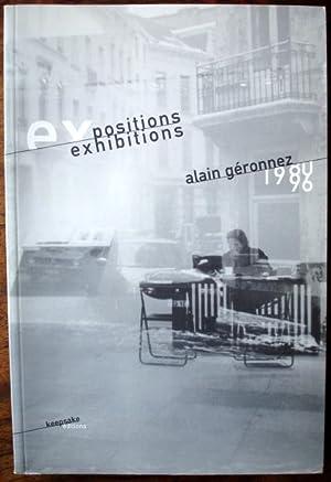 Expositions Exhibitions Alain Géronnez 1980 - 1996. Bilingue français - anglais.: ...