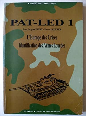 PAT-LED 1. L'Europe des crises. Identification des: PATRY Jean-Jacques -